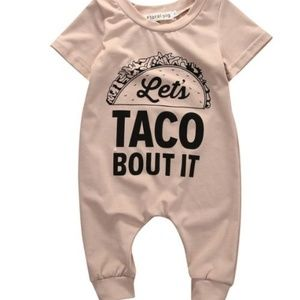 """Other - Baby outfit """"Let's taco 'bout it""""! 6, 24 mo."""